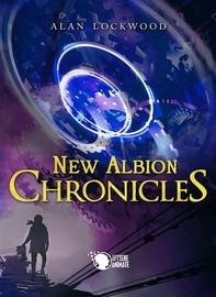 New Albion Chronicles - Librerie.coop