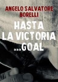 Hasta la victoria... Goal - copertina