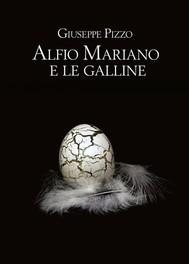 Alfio Mariano e le galline - copertina