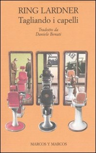 Tagliando i capelli e altri racconti - Librerie.coop