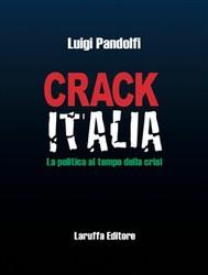 Crack Italia. La politica al tempo della crisi - copertina