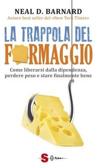 La trappola del formaggio - Librerie.coop