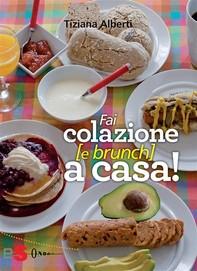 Fai colazione e brunch a casa! - Librerie.coop