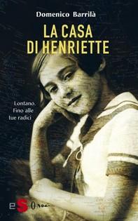 La casa di Henriette - Librerie.coop