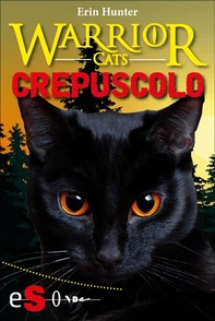 Warrior cats - Crepuscolo - Librerie.coop