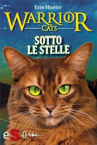Warrior cats - Sotto le stelle - Librerie.coop