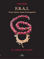 F.B.A.I. La collana di corallo - copertina