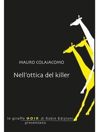 Nell'ottica del killer - Librerie.coop