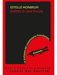 Delitto in casa Proust - Librerie.coop