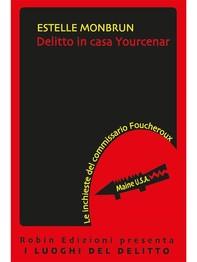 Delitto in casa Yourcenar - Librerie.coop