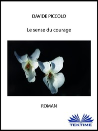 Le sens du courage - Librerie.coop