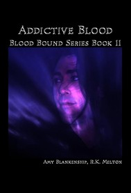Addictive Blood (Blood Bound Book 11) - copertina