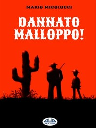 Dannato Malloppo! - Librerie.coop