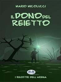 Il Dono del Reietto - Librerie.coop