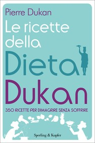 Le ricette della dieta Dukan - copertina