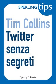 Twitter senza segreti - Sperling Tips - copertina