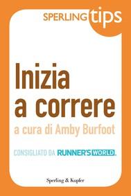 Inizia a correre - Sperling Tips - copertina