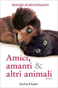 Amici, amanti & altri animali - copertina
