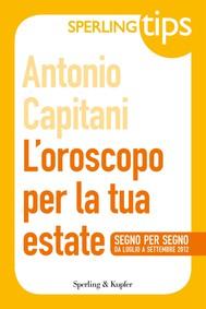 L'oroscopo per la tua estate - Sperling Tips - copertina