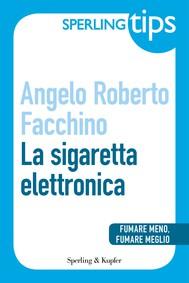 La sigaretta elettronica - Sperling Tips - copertina