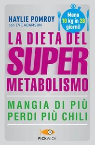 La dieta del supermetabolismo - Librerie.coop
