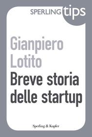 Breve storia delle startup - Sperling Tips - copertina