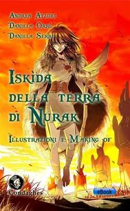 Iskìda della Terra di Nurak – Illustrazioni e Making of - copertina