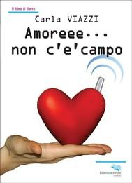 Amoreee… non c'è campo - copertina