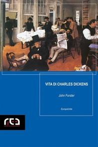 Vita di Charles Dickens - Librerie.coop
