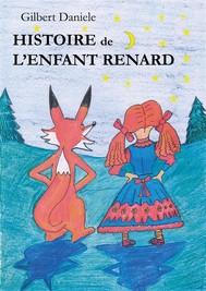 Histoire de l'Enfant Renard  - copertina