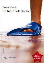 Il futuro è nella plastica - copertina