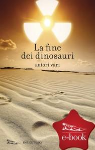 La fine dei dinosauri - copertina