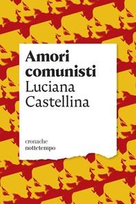 Amori comunisti - Librerie.coop