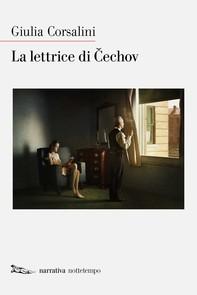 La lettrice di Cechov - Librerie.coop