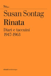 Rinata. Diari e appunti 1947-1963 - Librerie.coop