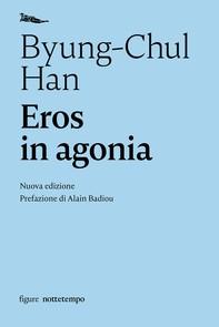 Eros in agonia - Librerie.coop