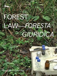 Forest Law - Foresta giuridica - Librerie.coop