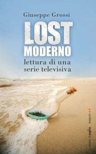 Lostmoderno. Lettura di una serie televisiva - copertina