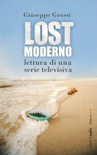 Lostmoderno. Lettura di una serie televisiva - Librerie.coop