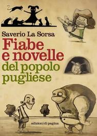 Fiabe e novelle del popolo pugliese. Volumi I-III - copertina