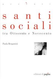 Santi sociali tra Ottocento e Novecento - copertina