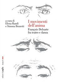 I movimenti dell'anima. François Delsarte fra teatro e danza - copertina