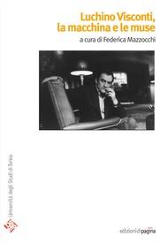 Luchino Visconti, la macchina e le muse - copertina