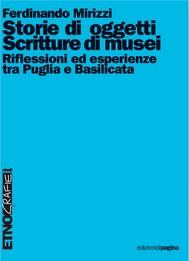 Storie di oggetti, scritture di musei. Riflessioni ed esperienze tra Puglia e Basilicata - copertina