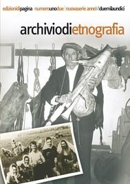 Archivio di Etnografia. Nel decennale della scomparsa di Pietro Sassu - copertina