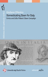 Domesticating Ibsen for Italy. Enrico and Icilio Polese's Ibsen Campaign - copertina