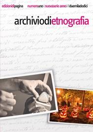 Archivio di Etnografia. 1/2012 - copertina