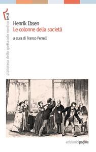 Henrik Ibsen. Le colonne della società - copertina