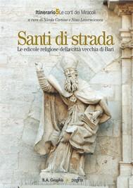 Santi di strada 5. Le edicole religiose della città vecchia di Bari - copertina