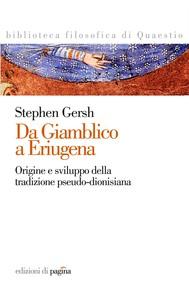 Da Giamblico a Eriugena. Origini e sviluppo della tradizione pseudo-dionisiana - copertina